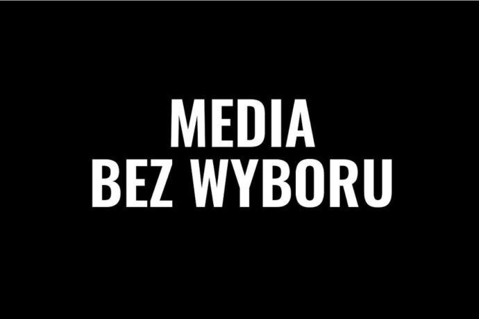 """Média bez možnosti volby."" Obrázek snápisem, který dnes vydala polská Gazeta Wyborcza. Zdroj: GW"